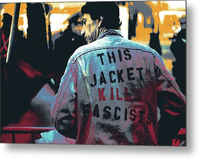 This Jacket Kills Fascists Metal Print by Shay Culligan