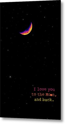 To The Moon And Back Metal Print by Rheann Earnest
