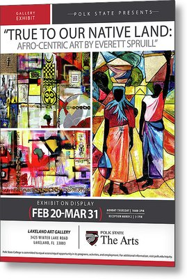 True To Our Native Land Exhibition Poster Metal Print