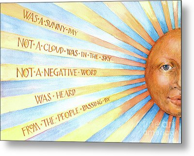 Was A Sunny Day Metal Print