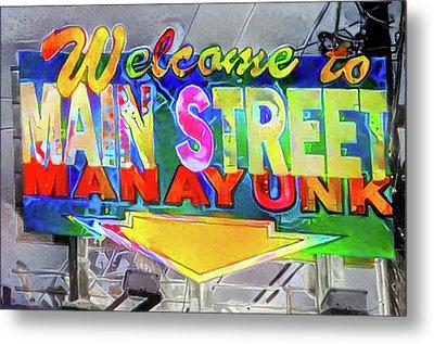 Welcome To Main Street Manayunk - Philadelphia Metal Print