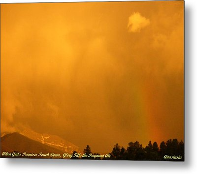 Metal Print featuring the photograph When God's Promises Touch Down... by Anastasia Savage Ealy