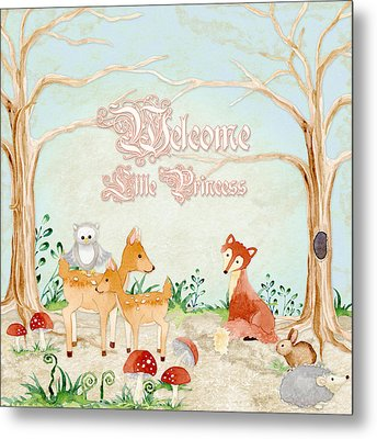 Woodland Fairy Tale - Welcome Little Princess Metal Print by Audrey Jeanne Roberts