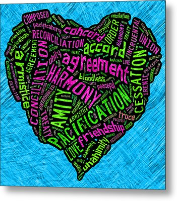 Words Of Peace Heart Metal Print