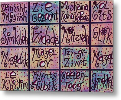 Yiddish Positive Phrases Metal Print by Sandra Silberzweig