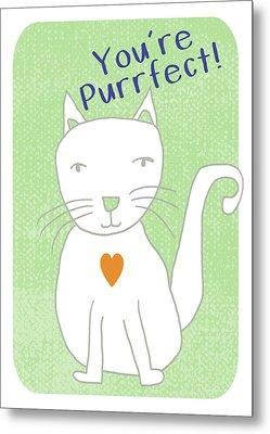 You're Purrfect- Art By Linda Woods Metal Print