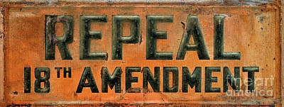 Repeal 18th Amendment Sign Poster