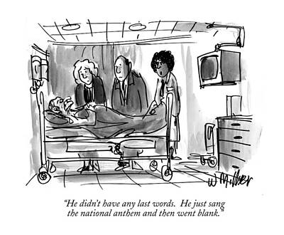 Deathbed Drawing - He Didn't Have Any Last Words.  He Just Sang by Warren Miller