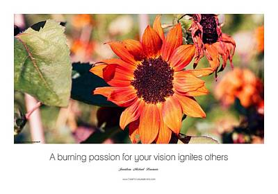 A Burning Passion For Your Vision Ignites Others Art Print by Jonathan Michael Bowman