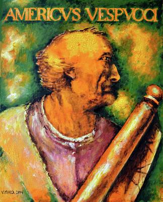 Amerigo Vespucci Original by Victor Minca
