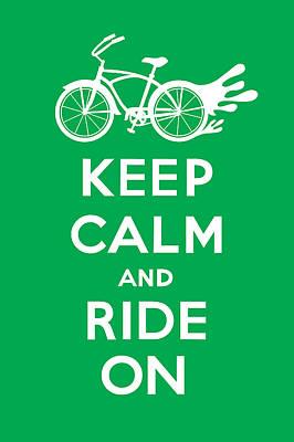 Digital Art - Keep Calm And Ride On Cruiser - Green by Andi Bird