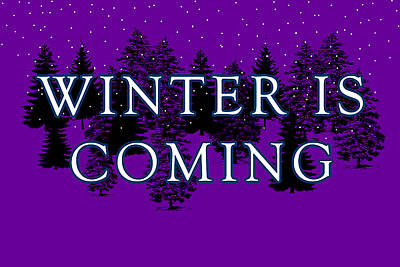 Winter Is Coming Art Print by Jera Sky