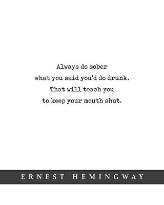 Mixed Media Royalty Free Images - Ernest Hemingway Quote 02 - Minimal Literary Poster - Book Lover Gifts Royalty-Free Image by Studio Grafiikka