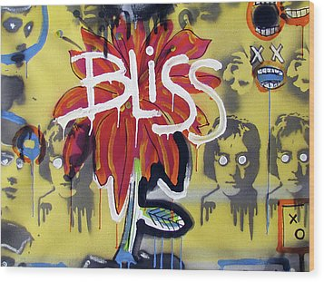 Bliss Is The Word Wood Print by Robert Wolverton Jr