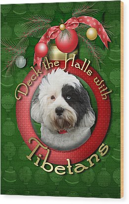 Christmas - Deck The Halls With Tibetans Wood Print by Renae Laughner