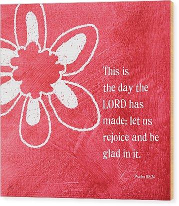 Rejoice Wood Print by Linda Woods