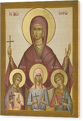 Sts Sophia Faith Hope And Love Wood Print by Julia Bridget Hayes