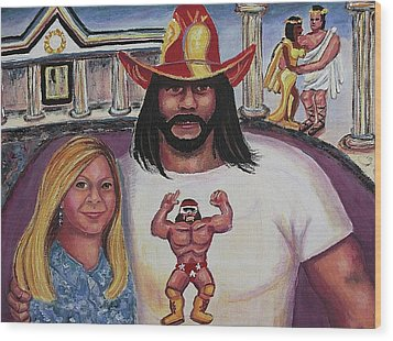 Suzanne With The Macho Man Wood Print by Suzanne  Marie Leclair