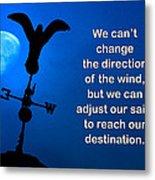 Adjust Our Sails Metal Print
