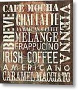Coffee Of The Day 1 Metal Print by Debbie DeWitt