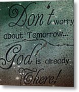God Spiritual Art - Inspirational Message Typography Metal Print