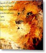 Lion Of Judah Courage  Metal Print