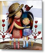 Love And Friendship  Metal Print by Karin Taylor