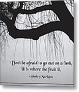 Out On A Limb Metal Print by Mike Flynn
