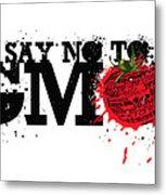 Say No To Gmo Graffiti Print With Tomato And Typography Metal Print