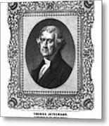Thomas Jefferson Metal Print by Aged Pixel