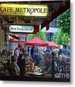 Cafe Metropole Metal Print by Andrea Simon