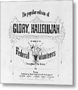 Glory, Hallelujah Metal Print by Photo Researchers