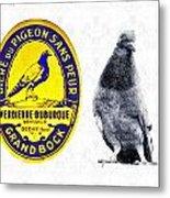 Pigeon Grand Bock Metal Print