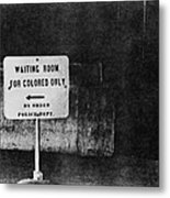 Sign Reading Waiting Room For Colored Metal Print by Everett