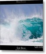 Surf Break - Maui Hawaii Posters Series Metal Print by Denis Dore