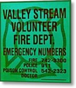 Valley Stream Fire Department In Irish Green Metal Print