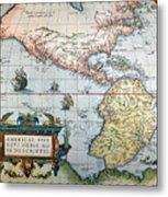 New World Map, 1570 Metal Print