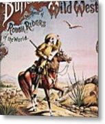 Buffalo Bill: Poster, 1893 Metal Print