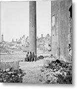 Civil War: Charleston, 1865 Metal Print