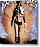 Tales Of The Airship Pirates Metal Print