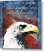 A Belief In Freedom Metal Print