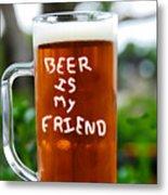 A Friendly Beer Metal Print