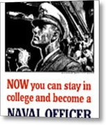 Become A Naval Officer Metal Print