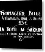 Belgian Cheese And Sardines Menu Metal Print by Carol Groenen