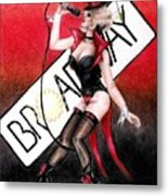 Broadway Style Metal Print by Scarlett Royal