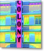 Colony Hotel Metal Print
