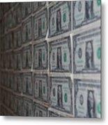 Dollars Metal Print