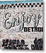 Enjoy Detroit Graffiti Metal Print