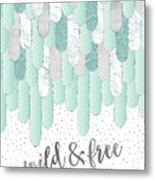 Graphic Art Feathers Wild And Free Spirit - Mint Metal Print
