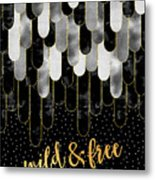 Graphic Art Feathers Wild And Free Spirit - Sparkling Metals Metal Print